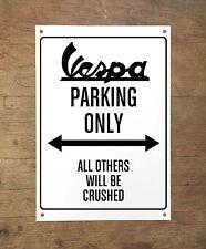 VESPA PIAGGIO PARKING ONLY Targa cartello metallo moto metal sign motorbike