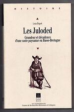 BRETAGNE LOUIS ELEGOET LES JULODED PAYSANS 1996 FINISTERE HISTOIRE XVe au XIXe S