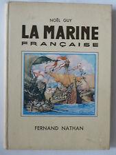 La marine française Noël Guy 1ère édition 1937