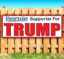 Bernie Supporter For Trump 2020 Advertising Vinyl Banner Flag Sign Many Sizes