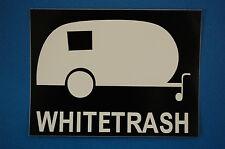 """WHITE TRASH"" Trailer Funny Biker Sticker Decal (S335)"
