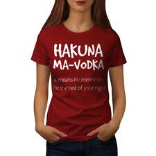 Hakuna Vodka Night Women T-shirt NEW | Wellcoda