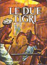 E. Salgari- LE DUE TIGRI (1974)