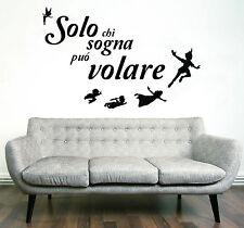 WALL STICKERS ADESIVI MURALI Frase Solo chi sogna può volare parete muro decoro