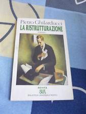 LA RISTRUTTURAZIONE PIETRO GHILARDUCCI