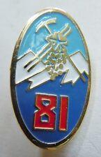 81° RIA  Régiment Infanterie Alpine PINS insigne boutonnière original miniature