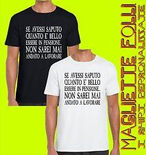 T shirt Divertenti magliette Personalizzate Pensione Lavoro idea regalo Cotone