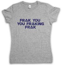 Vestimenta you you frakink vestimenta señora T-Shirt Battlestar Galactica Shameless LIP Fun