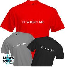 Non era MI-T Shirt, Divertente, colpa, adolescente, io non farlo, divertente, Qualità, Nuovo