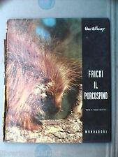 FRICKI IL PORCOSPINO di Olga Visentini Walt Disney Libro Narrativa Ragazzi Fauna