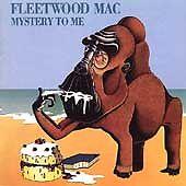 FLEETWOOD MAC CD MYSTERY TO ME MICK FLEETWOOD BOB WELCH CHRISTINE MCVIE