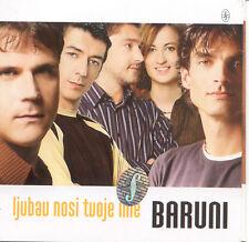 BARUNI CD Ljubav nosi tvoje ime Moja draga Zaboravi Croatia Slavonija Hrvatska