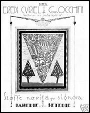 PUBBLICITA'1926 STOFFE LANIERE SETERIE EREDI CURIEL DI G.OCCHINI MODA LUSSO SETA