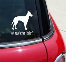 GOT MANCHESTER TERRIER? DOG GRAPHIC DECAL STICKER ART CAR WALL
