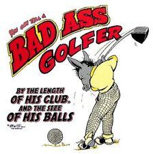 BAD ASS JACK ASS GOLFER GOLFING GOLF FUNNY T-SHIRT BA5