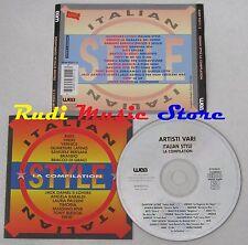 CD ITALIAN STYLE VERNICE BERSANI TIMORIA LAURA PAUSINI 1993 no mc lp dvd (C13)
