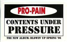 "PRO-PAIN ""Contents Under Pressure"" 3""x5"" PROMO STICKER ©1996"