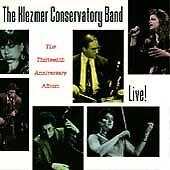 KLEZMER CONSERVATORY BAND - Live!: The Thirteenth Anniversary Album -CD-NEW