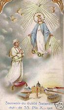 SANTINO HOLY CARD SOUVENIR DU JUBILE SACERDOTAL 1858 - 1908 DE SS. PIO X