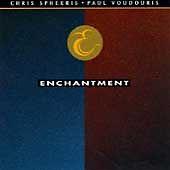 Enchantment by Chris Spheeris/Paul Voudouris (CD, 1991, Music West Records)