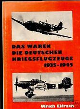 Deutsche Kriegsflugzeuge--1935 bis 1945--Ulrich Elfrath