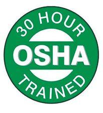 30 Hour OSHA Trained Hard Hat Decal Hardhat Sticker Helmet Label H230