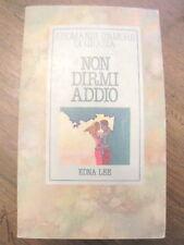 edna lee non dirmi addio mondadori 1982 romanzi d'amore