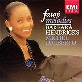 Gabriel Faure: Melodies / Barbara Hendricks