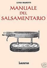 MANUALE DEL SALSAMENTARIO - MANETTI (anastatica hoepli)