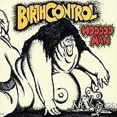 Birth Control - Hoodoo Man (2005)