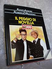 RENZO ARBORE ROBERTO D'AGOSTINO IL PEGGIO DI NOVELLA 2000 RIZZOLI 1986