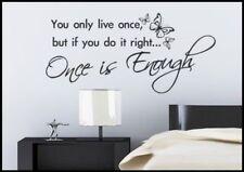 LIFE LIVE UNE FOIS Sticker mural vinyle citation tatouage