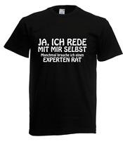 Herren T-Shirt  Ja, ich rede mit mir selbst I Sprüche I Fun I Lustig bis 5XL