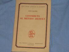 CONTRIBUTO AL METODO DECROLY - Louis Dalhem - La Nuova Italia Editrice (D4)
