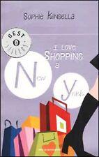 I love shopping a New York [Jan 14, 2003] Kinsella, Sophie and Raffo, A.