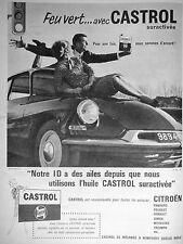 PUBLICITÉ 1961 FEU VERT… AVEC CASTROL SURACTIVÉE NOTRE ID CITROËN A DES AILES