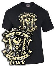 Trucker T-Shirt UNTERSCHÄTZE NIEMALS EINEN ALTEN MANN TRUCK LKW Spruch lustig