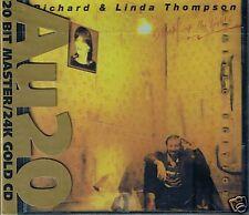 Thompson, Richard & Linda Shoot O Ryko 24 Karat Gold CD
