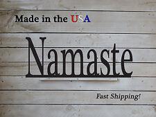 Namaste, Yoga Decor, Large Sign, Outdoor Wall Art, Inspirational Decor, W1129