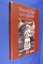 NANA PAT Mary Kinsella AUSTRALIAN COUNTRY WOMAN BIO book