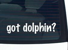 got dolphin? DOLPHINS FUNNY DECAL STICKER ART WALL CAR CUTE