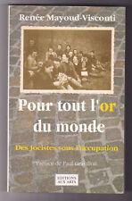 POUR TOUT L'OR DU MONDE Des Jocistes sous l'occupation