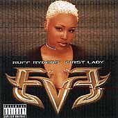 Ruff Ryders' First Lady, Eve, Very Good Explicit Lyrics