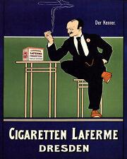 POSTER CIGARETTEN LAFERME DRESDEN SMOKING MAN GERMAN VINTAGE REPRO FREE S/H