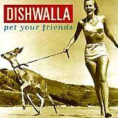 Pet Your Friends, Dishwalla, (CD, 1995, A&M Records) VG