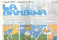 A3   LA LUNA BAMBINA N. 10/11 AGOSTO 1979- FOGLIO QUINDICINALE DI FIABE E GIOCHI