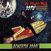 Dr Demento 30th Anniversary: Dementia 2000