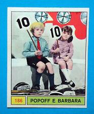 Figurina/Sticker-CANTANTI PANINI 69-n. 186 -POPOFF E BARBARA -recuperata