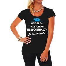 Frauen Damen T-Shirt Weisst du was ich an Menschen mag IHRE HUNDE Spruch Dog