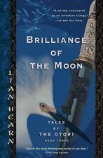 Brilliance of the Moon: Tales of the Otori, Book Three Hearn, Lian Paperback